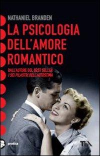 La psicologia dell'amore romantico.