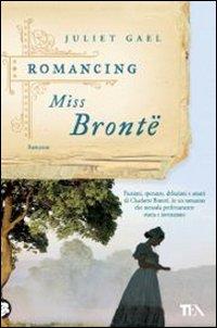 Romancing Miss Bronte.