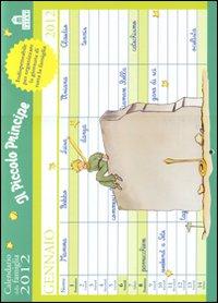 Piccolo principe. Calendario della famiglia 2012