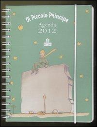 Il Piccolo Principe. Agenda 2012