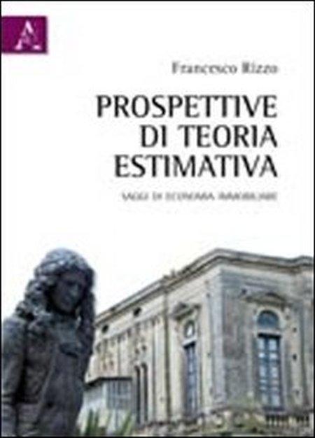 Prospettive di teoria estimativa