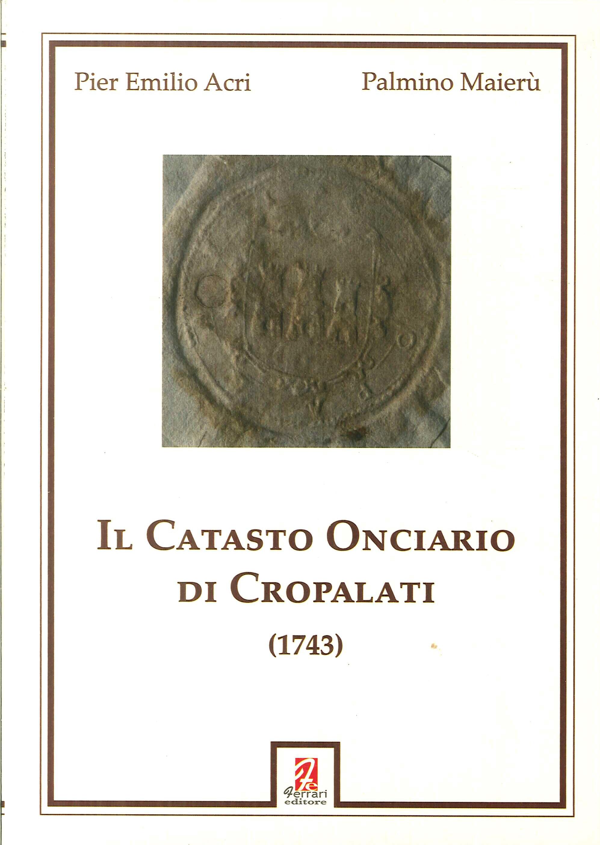 Il catasto onciario di Cropalati (1743)