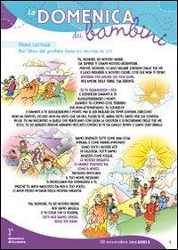La Domenica dei bambini. Anno B. Dalla 1ª di Avvento alla 7ª del Tempo Ordinario - 17 feste