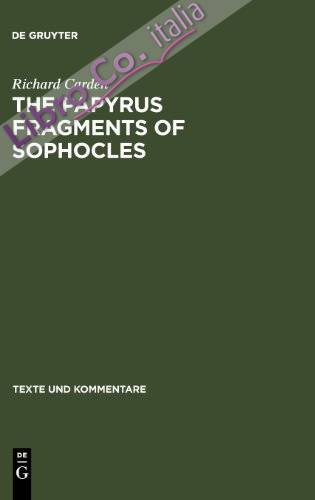 The Papyrus fragments of Sophocles