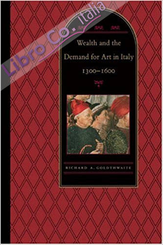 Wealth and the Demand for Art in Italy, 1300-1600