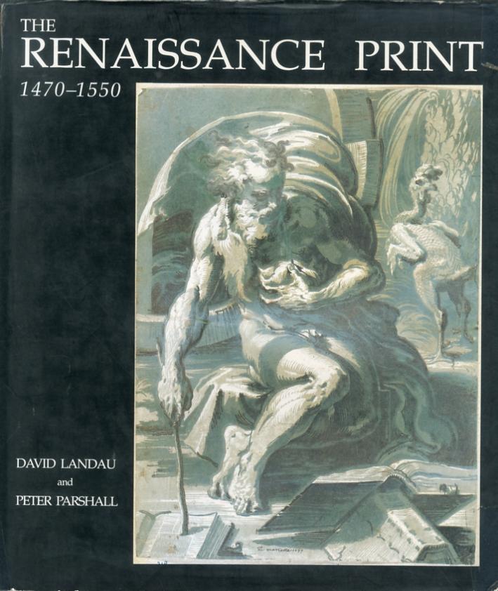 The Renaissance Print 1470-1550