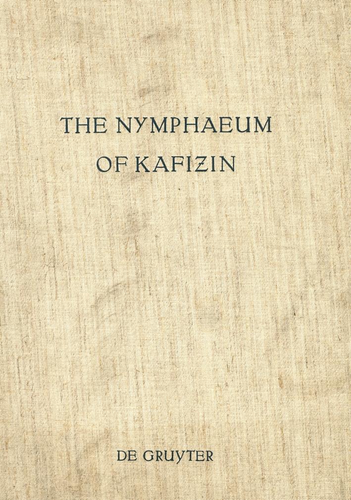 The Nymphaeum of Kafizin