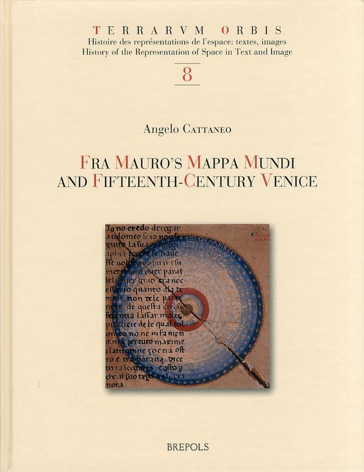 Fra Mauro's Mappa Mundi and Fifteenth-Century Venice