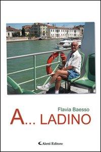 A... Ladino.
