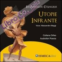Utopie infrante. Con CD Audio.