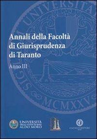 Annali della facoltà di giurisprudenza di Taranto. Vol. 3