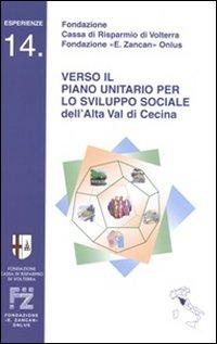 Verso il piano per lo sviluppo sociale dell'alta val di Cecina
