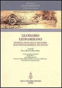 Glossario Leonardiano. Nomenclatura delle macchine nei codici di Madrid e Atlantico