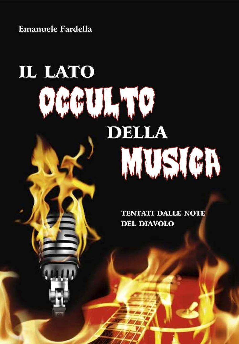 Il lato occulto della musica. Tentati dalle note del diavolo