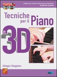 Tecniche per il piano in 3D. Con CD Audio. Con DVD