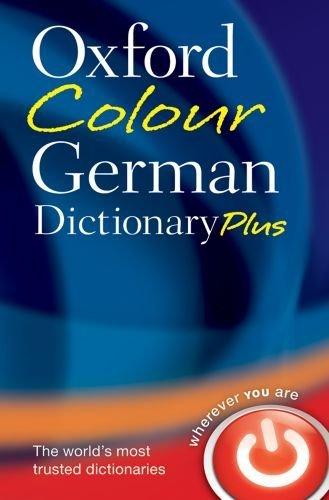 Oxford Colour German Dictionary Plus.