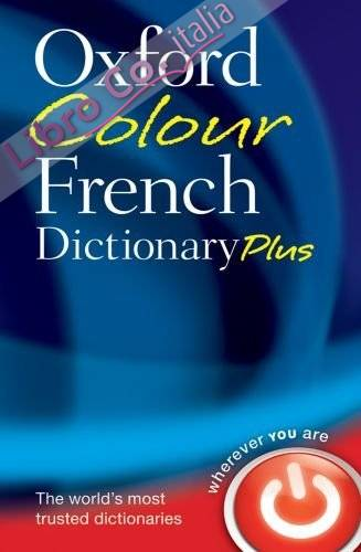 Oxford Colour French Dictionary Plus.