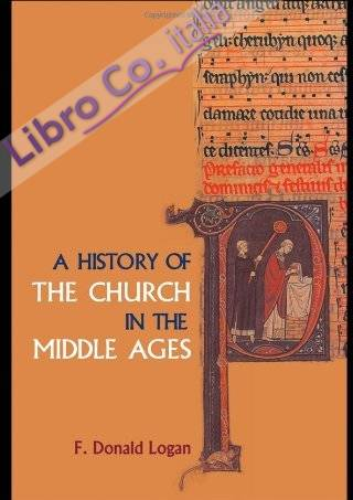 History of the Church in the Middle Ages.