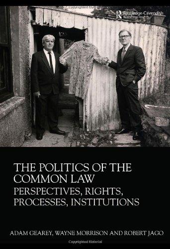 Politics of the Common Law.