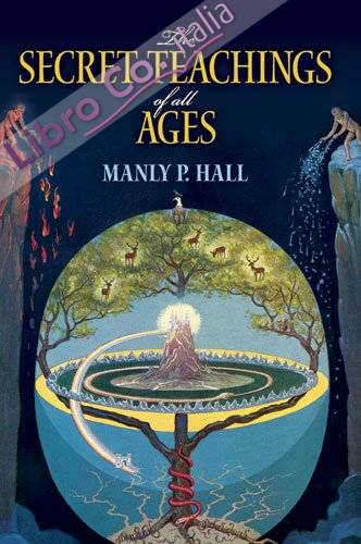 Secret Teachings of All Ages.