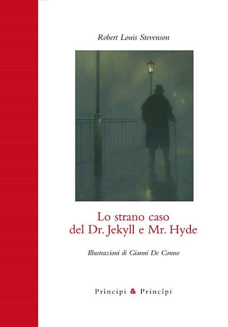 Lo strano caso del Dr. Jekyll e Mr. Hyde.
