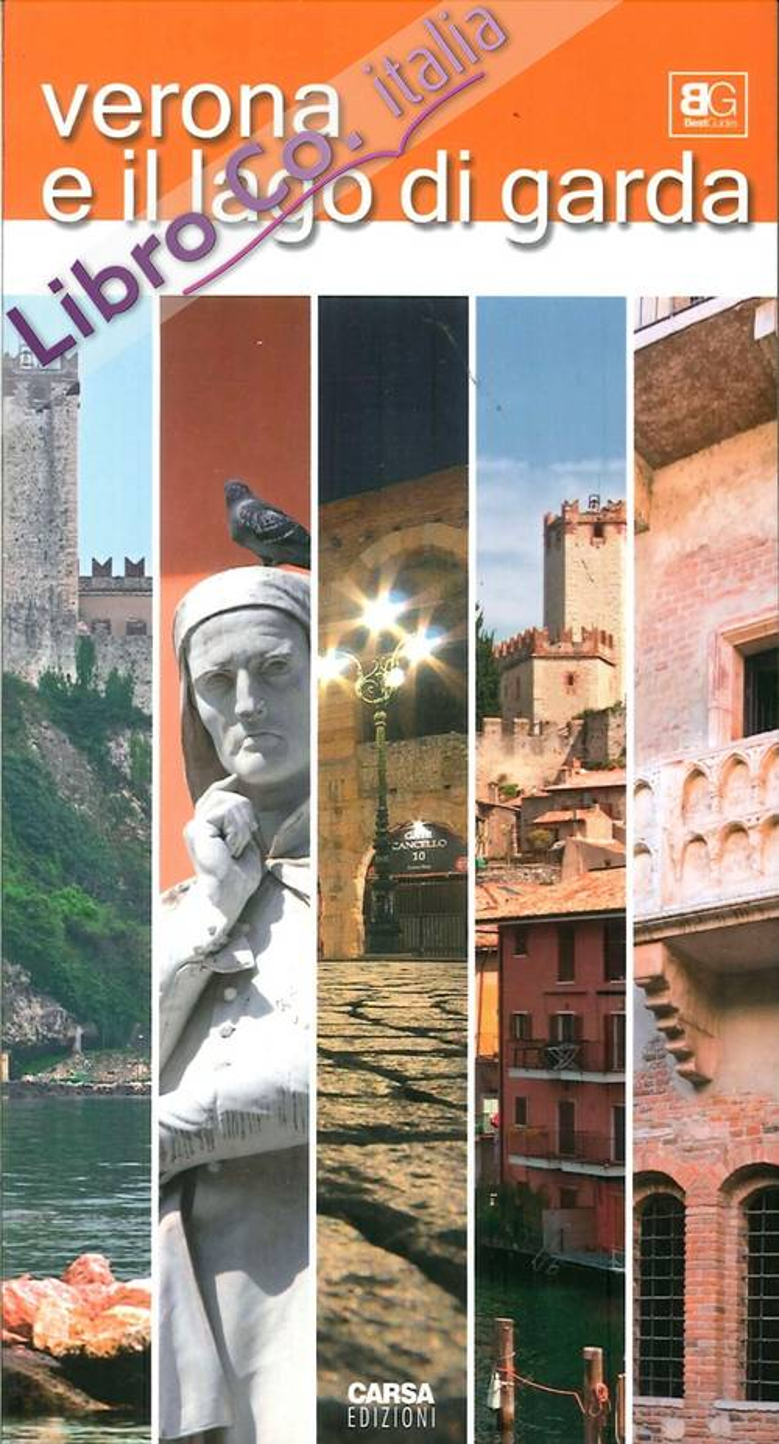 Verona e il lago di Garda.