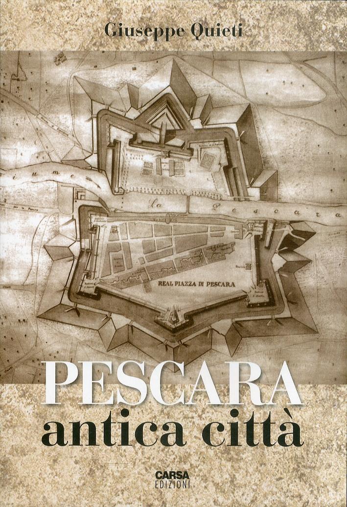 Pescara Antica Città.