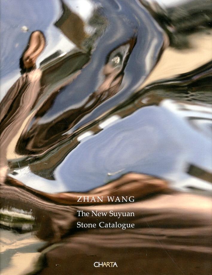Zhan Wang. The New Suyuan. Stone Catalogue