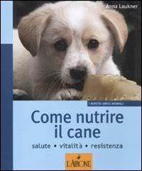 Come nutrire il cane. Salute. Vitalità. Resistenza
