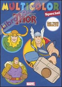The mighty Thor. Multicolor special. Ediz. illustrata