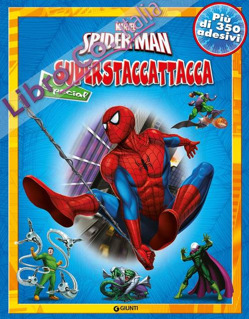Spider-Man. Superstaccattacca special. Ediz. illustrata