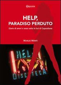 Help, paradiso perduto. Diario di amori e sesso sotto le luci di Copacabana
