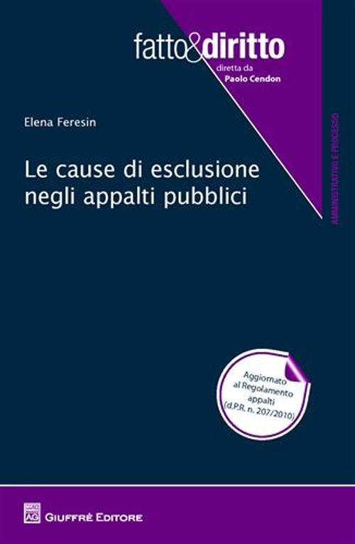 Le cause di esclusione negli appalti pubblici.
