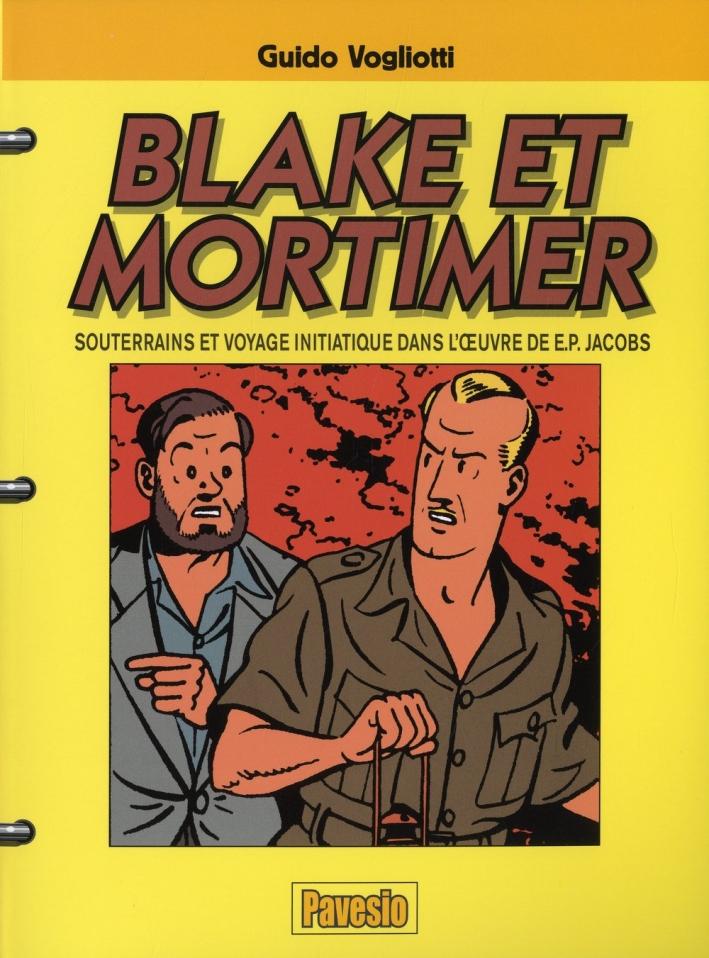 Blake et Mortimer. Souterrains et voyage initiatique dans l'oeuvre de E.P. Jacobs