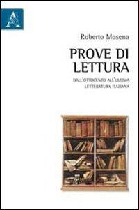 Prove di lettura. Dall'Ottocento all'ultima letteratura italiana