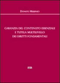 Garanzia del contenuto essenziale e tutela multilivello dei diritti fondamentali
