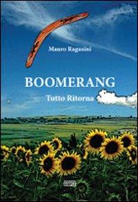 Boomerang. Tutto ritorna