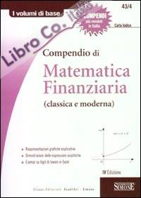Compendio di matematica finanziaria (classica e moderna)