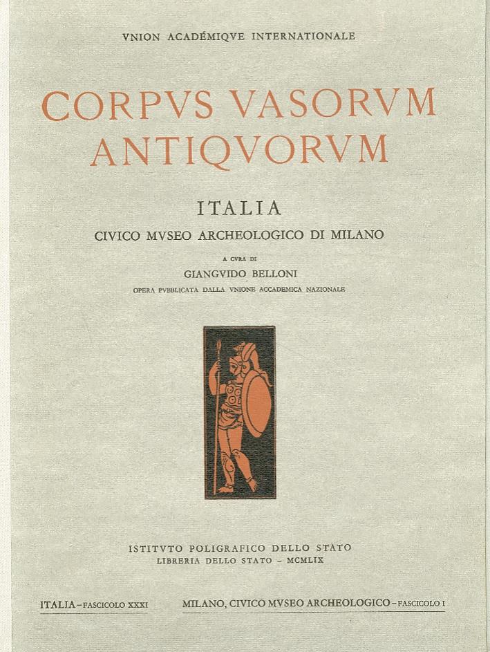 Corpus Vasorum Antiquorum.  Museo Civico Archeologico di Milano  Fascicolo XXXI