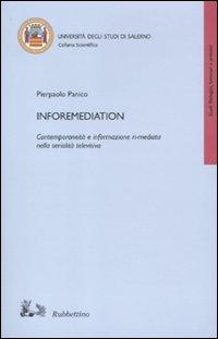 Inforemediation. Contemporaneità e informazione ri-mediata nella serialità televisiva