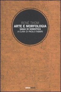 Arte e morfologia. Saggi di semiotica