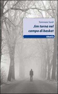 Jim torna nel campo di basket