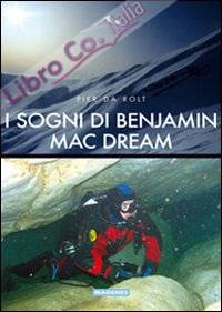 I sogni di Benjamin Mac Dream