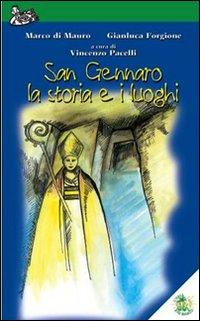 San Gennaro, la storia e i luoghi
