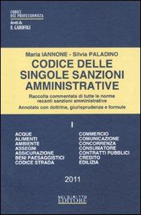 Codice delle singole sanzioni amministrative. Vol. 1