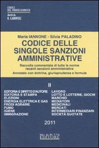 Codice delle singole sanzioni amministrative. Vol. 2