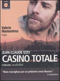 Casino totale letto da Valerio Mastandrea. Audiolibro. CD Audio formato MP3
