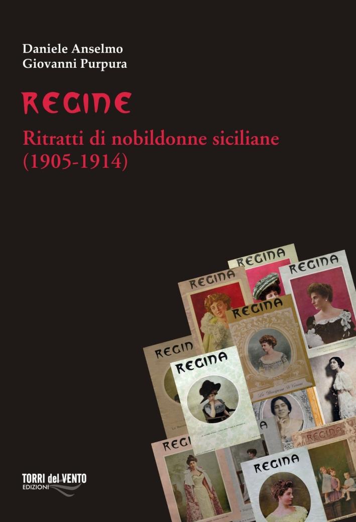 Regine. Ritratti di nobildonne siciliane (1905-1914)