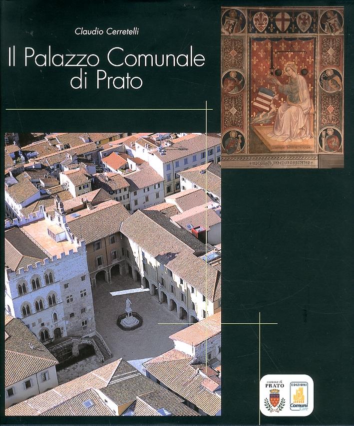 Il palazzo Comunale di Prato