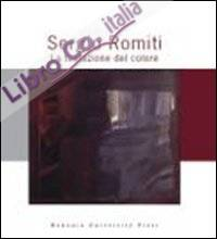 Sergio Romiti. La tentazione del colore